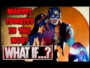 WHAT IF : Marvel Zombies In The MCU