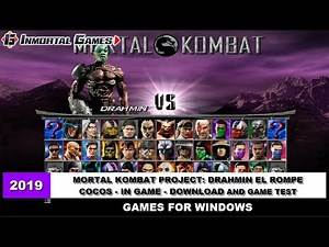 MORTAL KOMBAT PROJECT: DRAHMIN EL ROMPE COCOS - IN GAME - DOWNLOAD AND GAME TEST