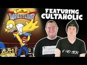 WRESTLING WITH FRIENDS - The Simpsons Wrestling (Feat. Cultaholic)