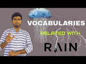 Memorizing Vocabularies in an easy way. Words related with 'rain'