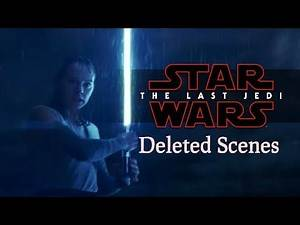 Star Wars: The Last Jedi - Deleted Scenes Confirmed and Explained!