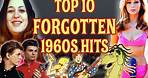Top 10 60s Songs You Forgot Were Awesome