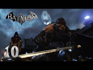 Batman Arkham City Walkthrough Part 10 No Commentary [HD 1080P]