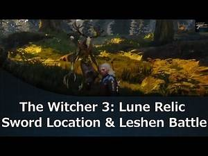The Witcher 3: Lune Relic Sword Location & Leshen Battle