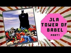 JLA - Tower of Babel (Part 1) DC Graphic Novels Collection - ComicBook Review #010