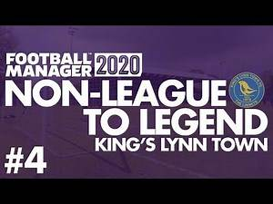 Non-League to Legend FM20 | KING'S LYNN | Part 4 | LOCAL DERBY | Football Manager 2020