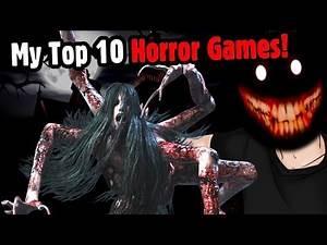 Top 10 Horror Games! - Caddicarus