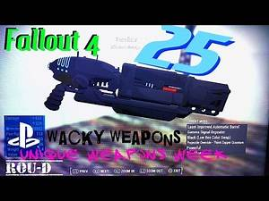 Fallout 4 - WACKY WEAPONS - UNIQUE CREATIONS - Wave Rifle, Terralizer, and more!!