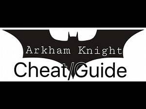 Batman Arkham knight CHEAT