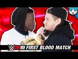WWE 2K19 - FIRST BLOOD MATCH!! ft. Phoenix Nitro (LOSER GETS A PUNISHMENT)