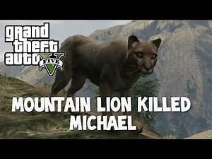 GTA 5    Michael Attacked By Mountain Lion    Grand Theft Auto V