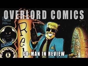 Go-Man in review