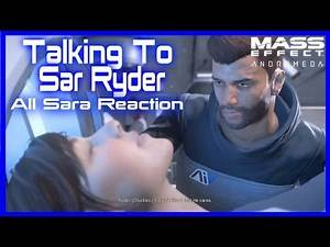 Mass Effect Andromeda Scott Talks With Sara Ryder (All Possible Reaction)