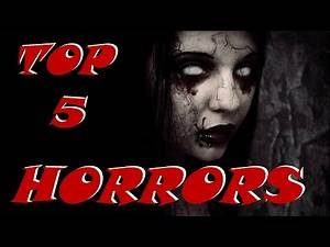 Top 5 Horror/Mystery Movies EVER!