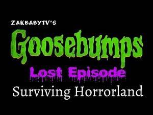 Goosebumps Lost Episode: Surviving Horrorland