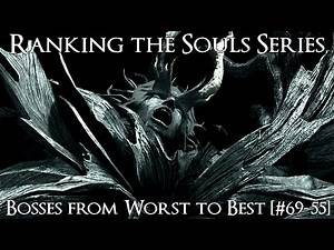 Ranking the Souls Series Bosses from Worst to Best [#69-55]