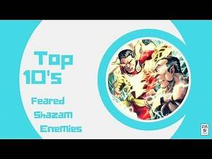 The Top 10 Most Feared Shazam Enemies Of All Time - Comic Basics