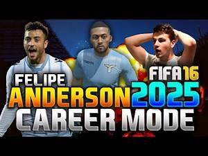 FIFA 16 | FELIPE ANDERSON IN 2025!!! (CAREER MODE)