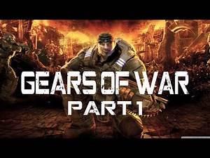 Gears Of War Walkthrough Part 1