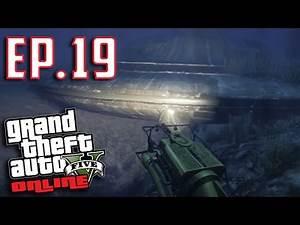 GTA 5 Online | Episode 19 - USO Crash Site!