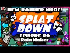 Splatdown! #06 | Rainmaker (NEW RANKED MODE) w/ Heavy Splatling (Let's Play Splatoon Gameplay)