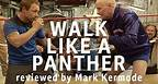 Walk Like A Panther reviewed by Mark Kermode