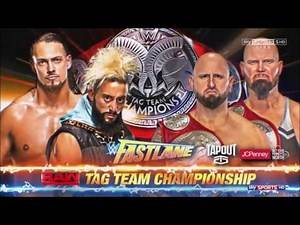 WWE FastLane 2017: Enzo Amore & Big Cass vs. Luke Gallows & Karl Anderson Official Match Card