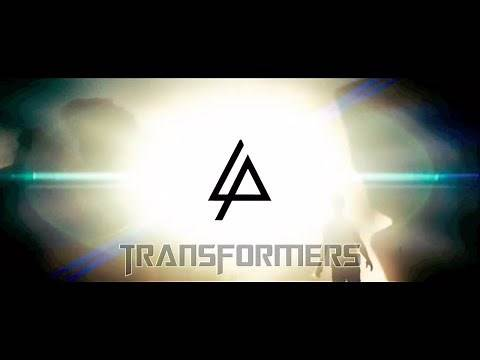 Transformers - Linkin Park - Until It's Gone