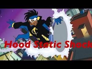 Hood StaticShock Funny VoiceOver