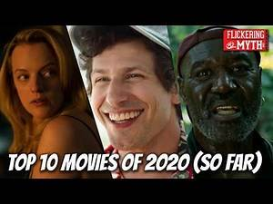 Top 10 Best Movies of 2020 (So Far)