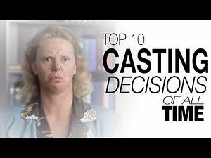 Top 10 Casting Decisions of All Time