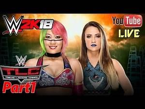 WWE 2K18: Azuka Vs Emma TLC 2017 - Tables Ladders and Chairs - Live Fr