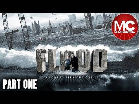 Flood | 2007 Action Disaster | Robert Carlyle | PART 1
