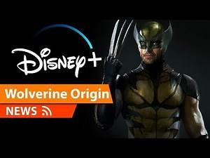 Wolverine Origin Rumored for Disney TV Series