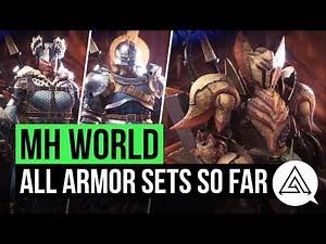 Monster Hunter World | All Armour Sets So Far