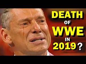 10 Reasons Why WWE Could Go Out of Business in 2019