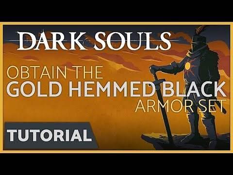 Dark Souls - How to get the Gold Hemmed Black Armor Set in the Demon Ruins