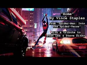 """Vince Staples - """"Home"""" (From Into the Spider-Verse Music Video, Tribute to Stan Lee & Steve Ditko)"""