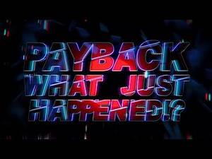 WWE Payback 2016: WHAT JUST HAPPENED!?