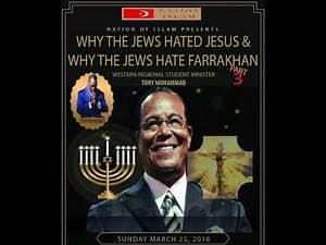 "WHY THE JEWS HATED JESUS AND WHY THEY HATE FARRAKHAN"" MIN. TONY MUHAMMAD PT.3"