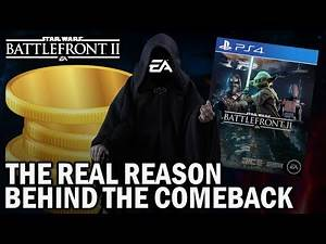 The Real Reason Behind The COMEBACK... Star Wars Battlefront 2