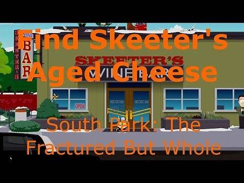 Find Skeeter's Roof Aged Cheese Medicinal Friend Fiasco South Park: The Fractured But Whole