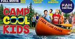 Camp Cool Kids | Full Family Comedy Movie