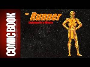 The Runner (Explained in a Minute) | COMIC BOOK UNIVERSITY
