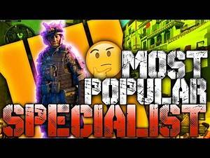 Black Ops 4 Most Popular Specialist?