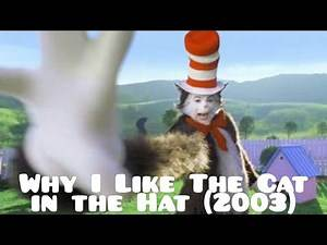 Why I like The Cat in the Hat (2003)