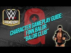"WWE Champions - Character Gameplay guide: Finn Balor ""Balor Club"" ✔"