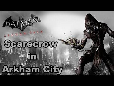 Batman: Arkham City - Scarecrow in Arkham City HD