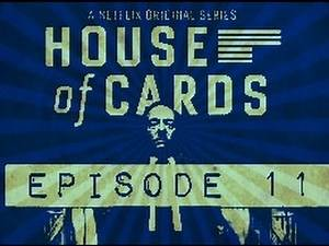 House Of Cards Reviewed: Episode 11