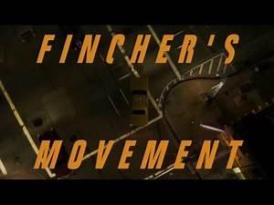 Fincher's Movement